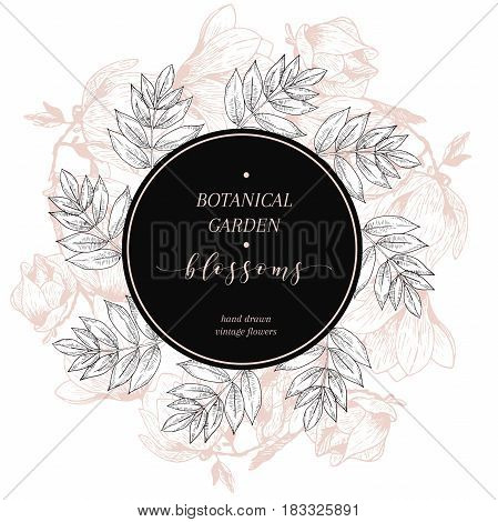 Vector hand drawn blossoms poster. Engraved botanical art. Vintage illustration. magnolia spring and summer blossoms. Botanic garden. Use for wedding card party invitation