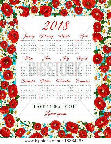 Calendar 2018 vector design template of spring flowers. Vector frame of daisy or crocuses, lily or jasmine and poppy floral bouquets and springtime flourish wreath and spring daffodil flower blossoms