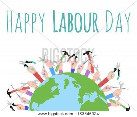Postcard to the Day of Labour. Planet Earth and working with tools. Happy Labour day