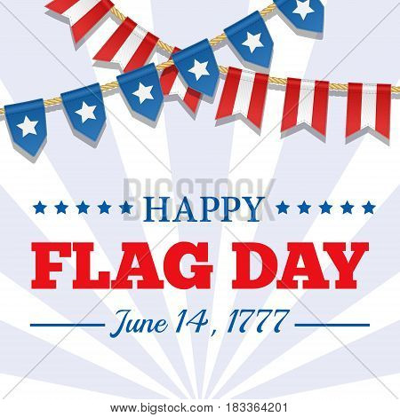 Flag Day background. USA patriotic template with text stripes and stars. Vector colorful bunting decoration. Garland pennants on a rope for american party festival celebration special event