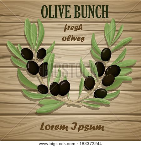 Black olive oil natural template with traditional tree branches in cartoon style on wooden background vector illustration
