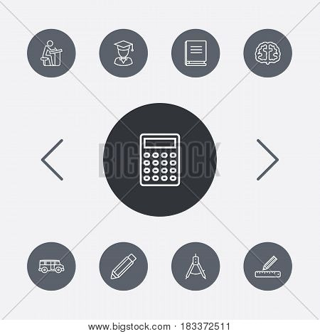 Set Of 9 Education Outline Icons Set.Collection Of Pupil, Calculator, Bus And Other Elements.