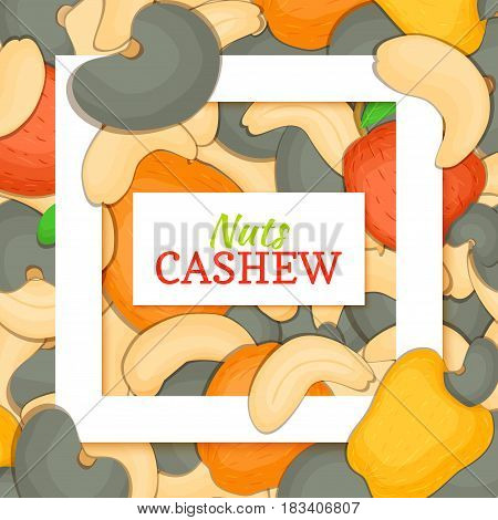 Square white frame and rectangle label on cashew nuts background. Vector card illustration. Delicious cashew closely spaced nuts background for design of food packaging juice breakfast