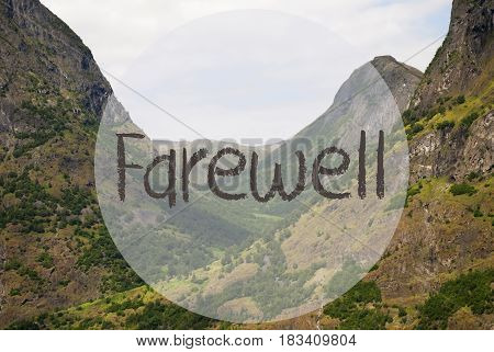 English Text Farewell. Valley With Mountains In Norway. Peaceful Landscape, Scenery With Grass, Trees And Rocks.