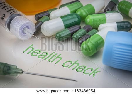 Healt Check, Medicines And Syringes As Concept Of Ordinary Treatment Health