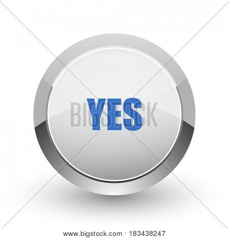 Yes chrome border web and smartphone apps design round glossy icon.