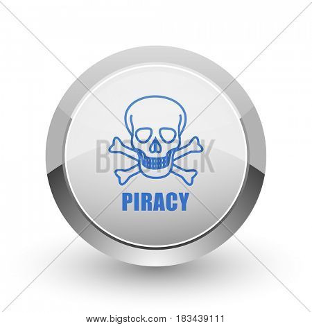 Piracy skull chrome border web and smartphone apps design round glossy icon.