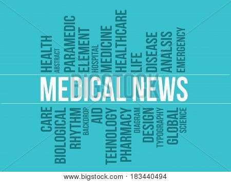 Medical news vector typograpy background; Abstract background suitable for health care and medical topic