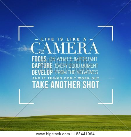 Quote - Life is like a Camera
