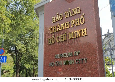 HO CHI MINH CITY VIETNAM - NOVEMBER 30, 2016: Museum of Ho Chi Minh City. Museum of Ho Chi Minh City displays development history of Ho Chi Minh City.