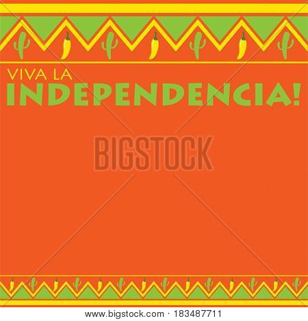 Mexican Pattern Viva La Independencia Card In Vector Format. Translation