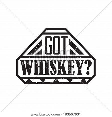 Got whiskey, motto written on white background, frame with stars in vintage americana whiskey label style, vector illustration, design for t-shirt