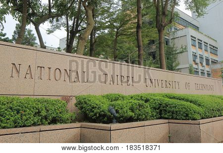 TAIPEI TAIWAN - DECEMBER 3, 2016: National Taipei University of Technology. National Taipei University of Technology is a top ranked public university in Taiwan.