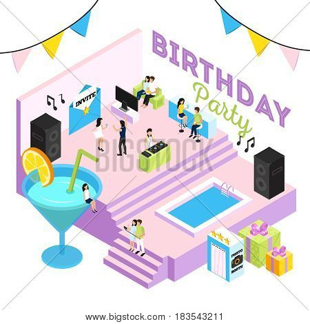 Birthday party isometric illustration with cocktail lounge interior swimming pool acoustic systems and people dancing to dj vector illustration