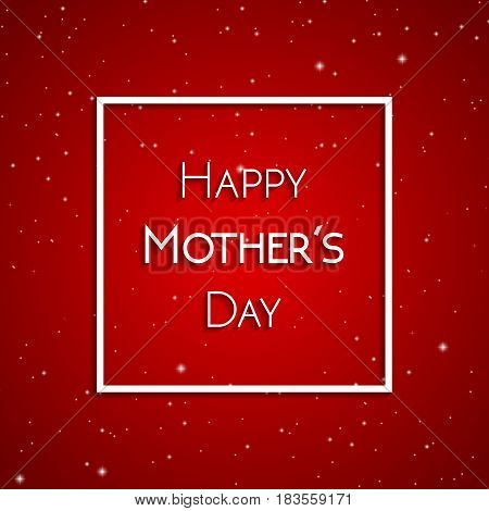 Happy Mother's Day greeting card white on the background of red starry sky