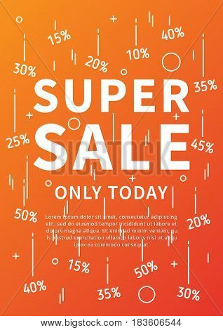 Super Sale Only Today vector banner with linear elements and sample text. Super Sale Only Today poster on colorful background. Design graphic concept typography illustration.