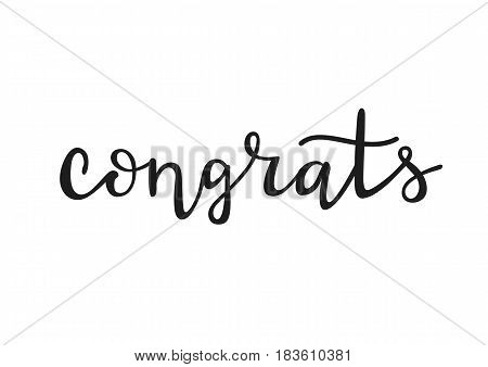 Congrats - cute hand drawn lettering. Decorative typography element isolated on white background. Ink black calligraphy. Vector illustration.