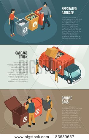 Three isolated isometric garbage recycling horizontal banner set with separated truck garbage and bags descriptions vector illustration