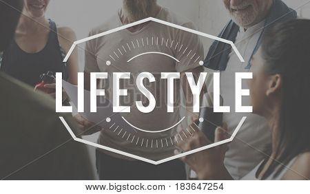 Lifestyle Enjoyment Relax Passion Graphic
