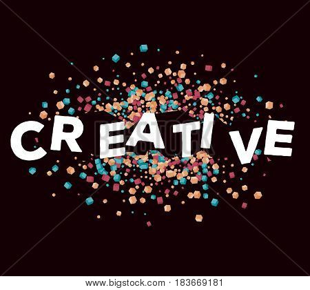 Vector business illustration of three dimensional word creative with abstract bright spot small cube shapes on dark background. Creative idea concept. 3d fun style design of word creative for web, site, banner, presentation