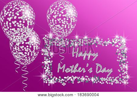 Happy Mother's Day Greeting Card with transparent balloons spangles confetti and streamers. Vector illustration EPS10