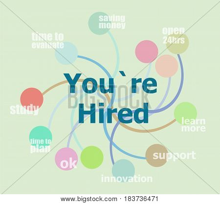 You Are Hired. Abstract Infographics Options Template. Can Be Used For Workflow Layout, Diagram, Bus