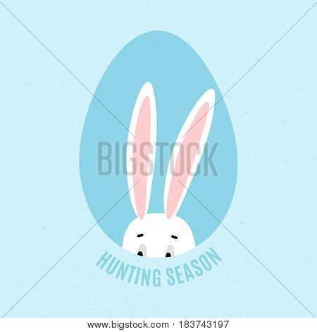 Hunting season Poster with hiding bunny in egg for Easter celebration. Funny banner in vector isolated on blue background