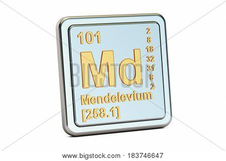 Mendelevium Md chemical element sign. 3D renderingisolated on white background