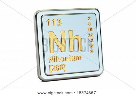 Nihonium Nh chemical element sign. 3D rendering isolated on white background