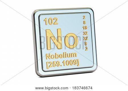 Nobelium No chemical element sign. 3D renderingisolated on white background