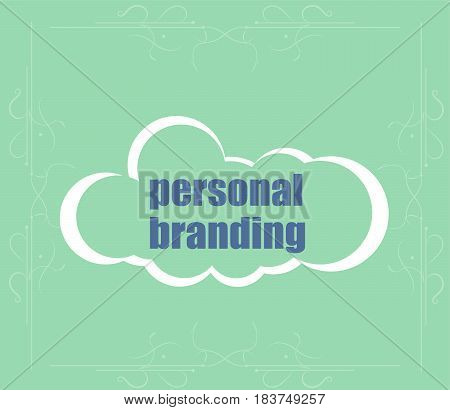 Text Personal Branding. Marketing Concept . Abstract Cloud Containing Words Related To Leadership