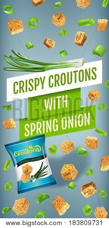 Crispy croutons ads. Vector realistic illustration of croutons with spring onion. Vertical banner with product.