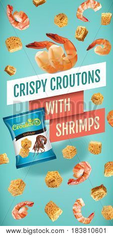 Crispy croutons ads. Vector realistic illustration of croutons with shrimps. Vertical banner with product.