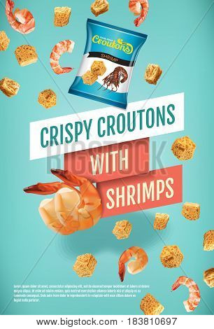 Crispy croutons ads. Vector realistic illustration of croutons with shrimps. Vertical poster with product.