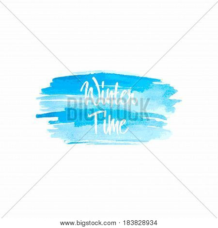 Winter time typographic poster. Watercolor insertion. Design element for background poster headline apparel manufacture stamp typography. Vector illustration