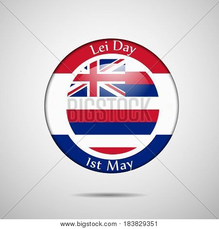 Illustration of Hawai country flag with Lei Day text
