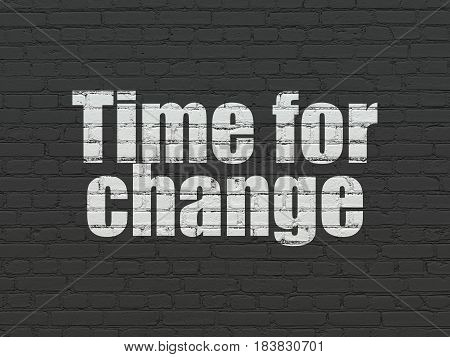 Time concept: Painted white text Time for Change on Black Brick wall background