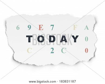 Time concept: Painted black text Today on Torn Paper background with  Hexadecimal Code