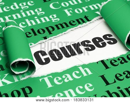 Education concept: black text Courses under the curled piece of Green torn paper with  Tag Cloud, 3D rendering