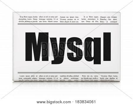 Programming concept: newspaper headline MySQL on White background, 3D rendering