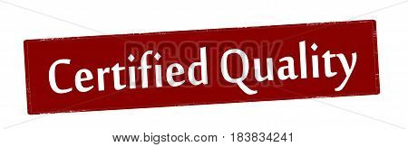 Stamp with text certified quality inside vector illustration