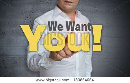 We Want You Touchscreen Is Operated By Man