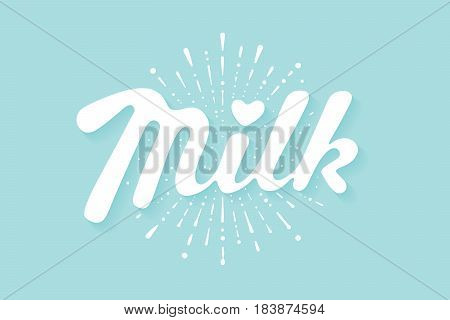 Lettering Milk and milk drop splash, hand written design for label, brand, badge. Graphic design logo for farm dairy shop, branding and advertising. Vector Illustration