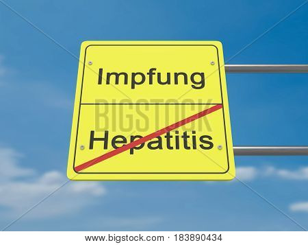 Health Concept Road Sign: Impfung und Hepatitis Meaning Vaccination And Hepatitis In German Language 3d illustration