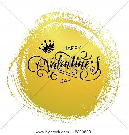 Happy Valentine's day vector card on a paint background with a crown. Happy Valentine's Day lettering. Holiday poster template.