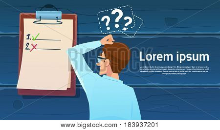 Confused Business Man Standing Back Looking At Check List Question Mark Think Problem Solution Flat Vector Illustration