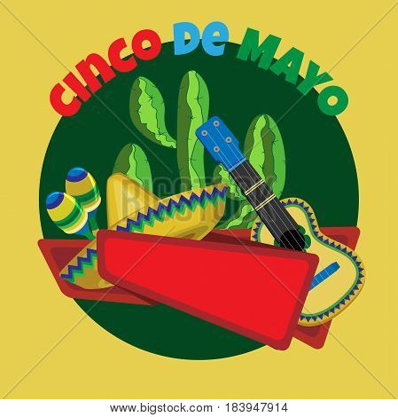 Vector image for a holiday of Cinco de Mayo.Cactus guitar sombrero and maracas on a dark green circle. Red ribbon for the inscription. Dark yellow square background