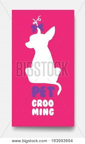 Business card template of pet grooming with little sitting dog chihuahua silhouette on pink background. Dog with hairdress and bow