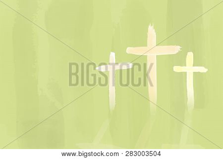Christian Worship And Praise. Three Crosses In Watercolor Style.
