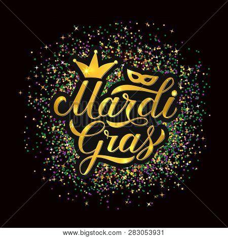 Mardi Gras Shiny Gold Lettering On Bright Colorful Glitter Confetti Background. Traditional Carnival